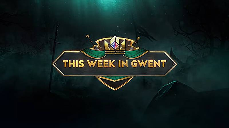 this week in gwent twig gwint